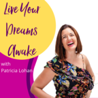 Live Your Dreams Awake Podcast show