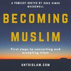 Becoming Muslim - Unto Islam show