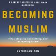 Becoming Muslim - Unto Islam show