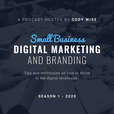 Small Business Digital Marketing and Branding Trends show