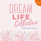 Dream Life Collective show