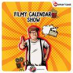Filmy Calendar Show show