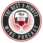 The Best 5 Minute Wine Podcast show