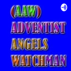 Adventist Angels Watchman Radio show