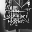 The Brochillians Podcast show