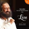 Gurudev Sri Sri Ravi Shankar on Love show