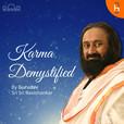 Karma DeMystified with Gurudev Sri Sri Ravishankar show