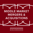 Middle Market Mergers and Acquisitions by Colonnade Advisors show