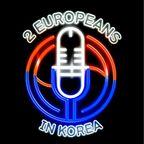 Two Europeans in Korea show