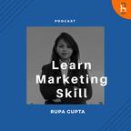 Marketing skill with rupa gupta show