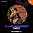 My Pride Story - My Journey with Bisexuality show