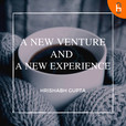A New Venture and A New Experience show