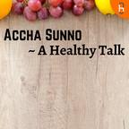 Healthy Sunno show