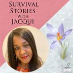 Survival Stories with Jacqui show