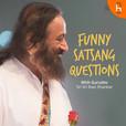 Funny Satsang Questions with Sri Sri Ravi Shankar show
