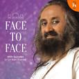 Face2Face with Sri Sri show