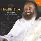 Health Tips by Gurudev Sri Sri Ravi Shankar show