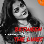 rupsareads BETWEEN THE LINES show