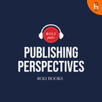 Publishing Perspectives Podcast by Roli Pulse show