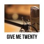 Give Me Twenty show