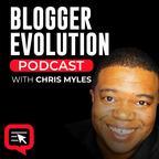 Blogger Evolution Podcast show