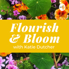 Flourish and Bloom Podcast show