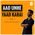 Aao Unhe Yaad Karai -EverythingisntCaaDath show