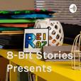8-Bit Stories Presents show