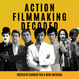 Action Filmmaking Decoded- The Story of Action Films show