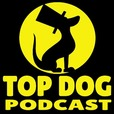 Top Dog Podcast show