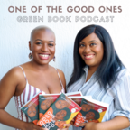 One of the Good Ones Green Book Podcast show