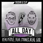 Vaughn and Clay All Day show