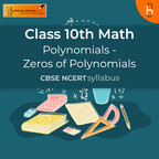 Zeros of Polynomials | Polynomials | CBSE | Class 10 | Math show
