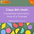 Area of a Triangle | Coordinate Geometry | CBSE | Class 10 | Math show