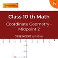 Midpoint (Part 2) | Coordinate Geometry | CBSE | Class 10 | Math show