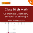 Bisector of an Angle | Coordinate Geometry | CBSE | Class 10 | Math show