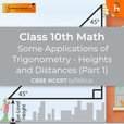 Heights and Distances (Part 1) |  Some Applications of Trigonometry | CBSE | Class 10 | Math show