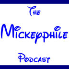 Mickeyphile Podcast - Disney World, DVC, and More show