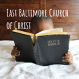 East Baltimore Church of Christ show