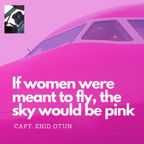 If Women were meant to fly, the sky would be pink..!! show