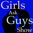 Girls Ask Guys Show show