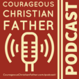 Courageous Christian Father show