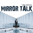 MIRROR TALK show