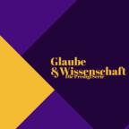 Glaube&Wissenschaft show