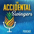 The Accidental Swingers show