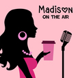 Madison On The Air show