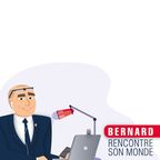 Bernard rencontre son monde show