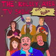 The Kelcey Ayer TV Show on Radio show