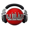 Dj Blaze Radio Show Podcast show
