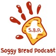 Soggy Bread Podcast show